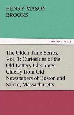 The Olden Time Series, Vol. 1 Cover Image