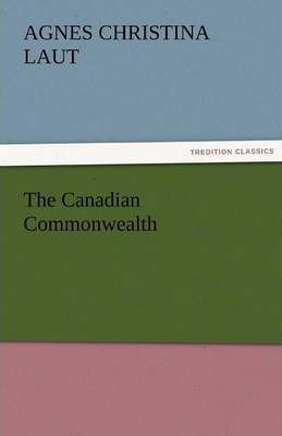 The Canadian Commonwealth Cover Image