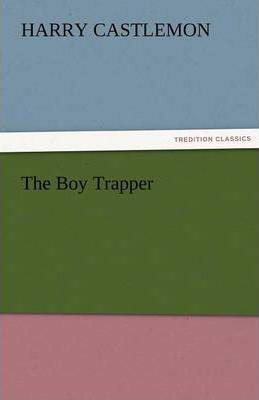 The Boy Trapper Cover Image