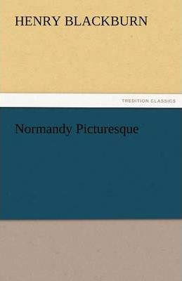 Normandy Picturesque Cover Image