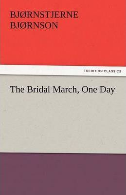 The Bridal March, One Day Cover Image