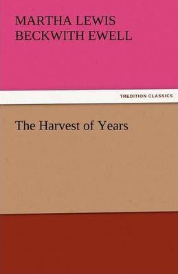 The Harvest of Years Cover Image