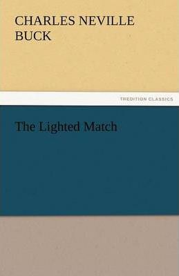 The Lighted Match Cover Image