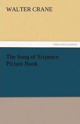 The Song of Sixpence Picture Book Cover Image