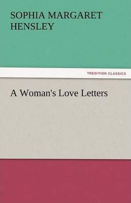 A Woman's Love Letters Cover Image