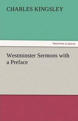 Westminster Sermons with a Preface Cover Image