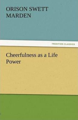 Cheerfulness as a Life Power Cover Image
