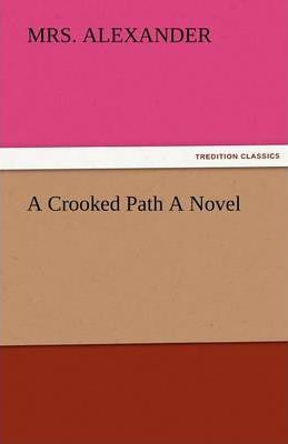 A Crooked Path a Novel Cover Image