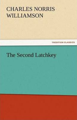 The Second Latchkey Cover Image