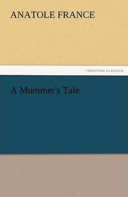 A Mummer's Tale Cover Image