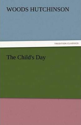 The Child's Day Cover Image