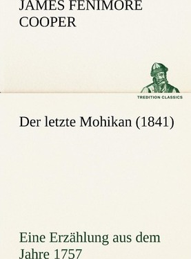 Der Letzte Mohikan (1841) Cover Image
