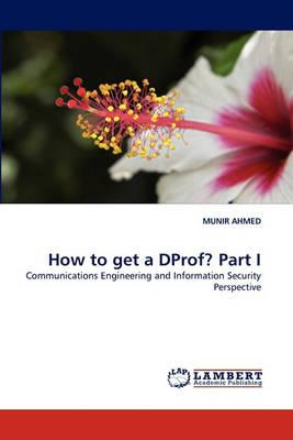 How to Get a Dprof? Part I