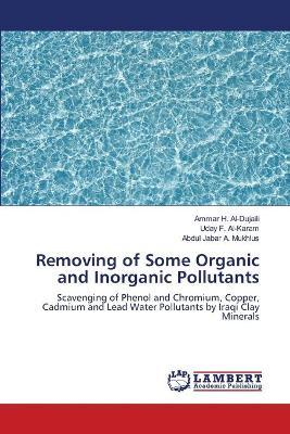Removing of Some Organic and Inorganic Pollutants