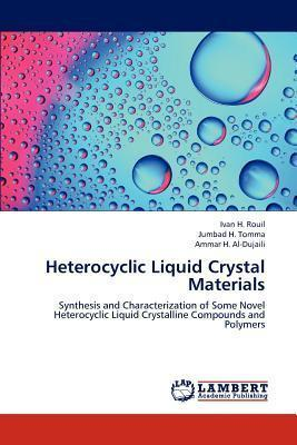 Heterocyclic Liquid Crystal Materials