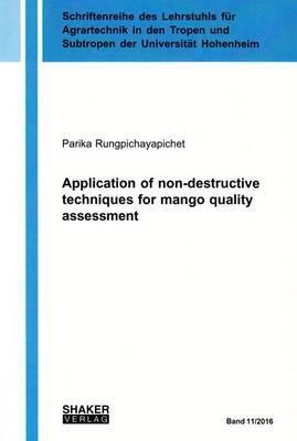 Application of Non-Destructive Techniques for Mango Quality Assessment: 1