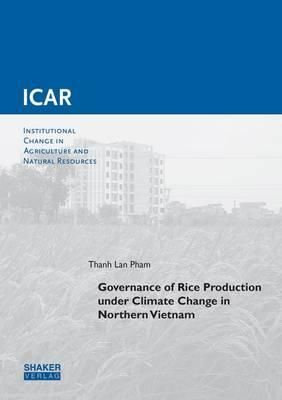 Governance of Rice Production Under Climate Change in Northern Vietnam: 1