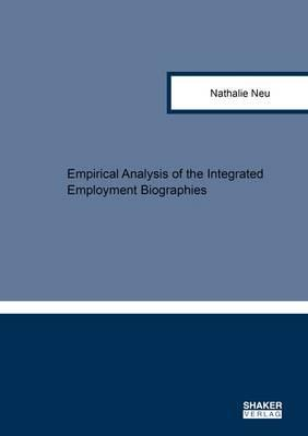 Empirical Analysis of the Integrated Employment Biographies