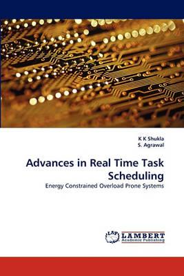 Advances in Real Time Task Scheduling