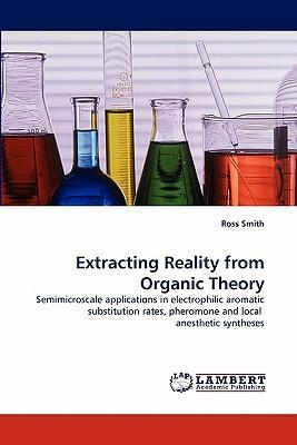 Extracting Reality from Organic Theory
