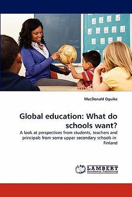 Global Education  What Do Schools Want?