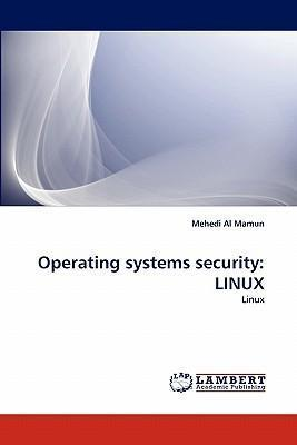 Operating Systems Security: Linux