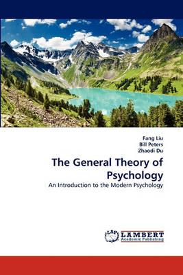 The General Theory of Psychology