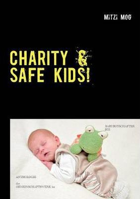 Charity & Safe Kids! Cover Image