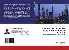 Multi-Functional Additive for Hydrocarbon Drilling Industry