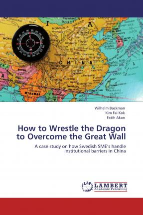 How to Wrestle the Dragon to Overcome the Great Wall