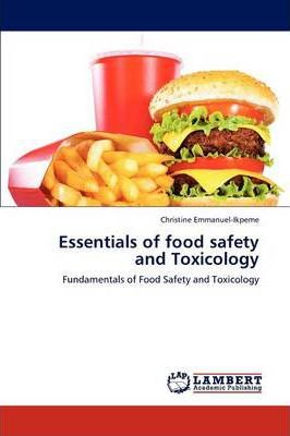 Essentials of Food Safety and Toxicology