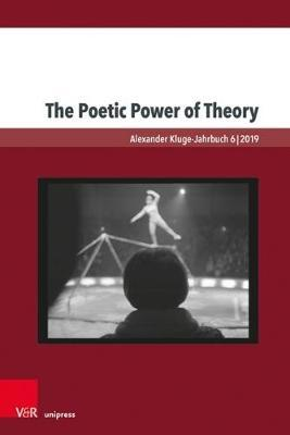 The Poetic Power of Theory