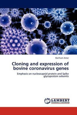 Cloning and Expression of Bovine Coronavirus Genes