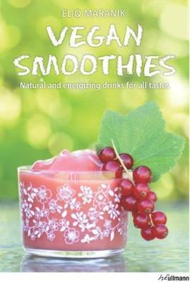 Vegan Smoothies: Natural and Energizing Drinks for All Tastes