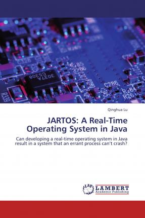 Jartos: A Real-Time Operating System in Java