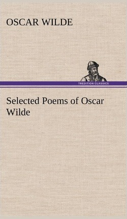 Selected Poems Of Oscar Wilde Oscar Wilde 9783849193775