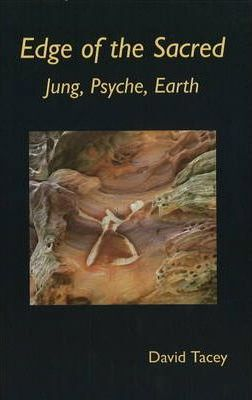 Edge of the Sacred : Jung, Psyche, Earth