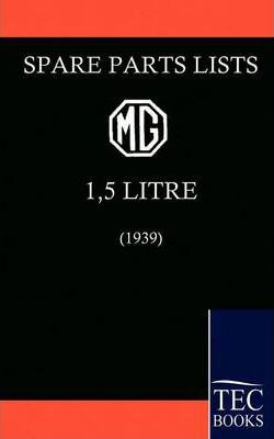 Spare Parts List for the MG 1 1/2 Litre (1939)