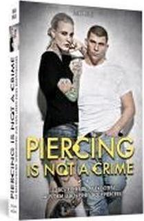 Piercing Is Not A Crime