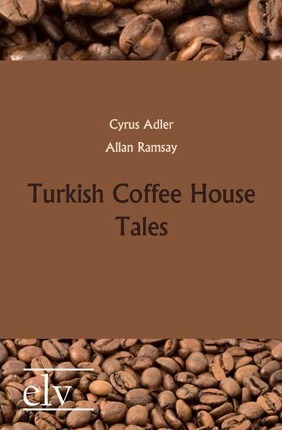 Turkish Coffee House Tales