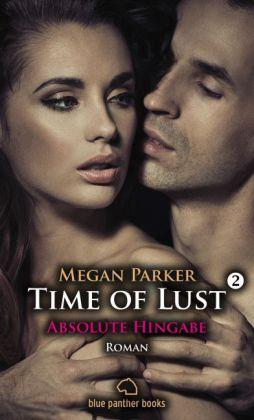 Time of Lust  02 | Absolute Hingabe
