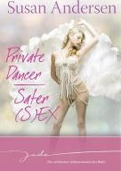 Private Dancer/Safer (S)ex