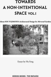 Fujimoto: Towards a Non-Intentional Architecture