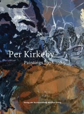 Per Kirkeby: Paintings 1978 - 1989