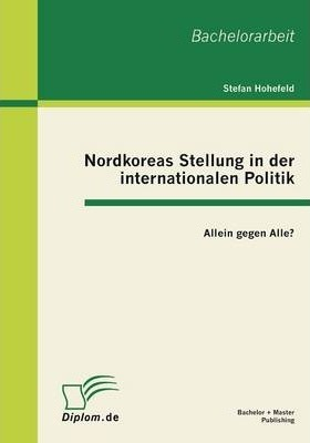 Nordkoreas Stellung in Der Internationalen Politik
