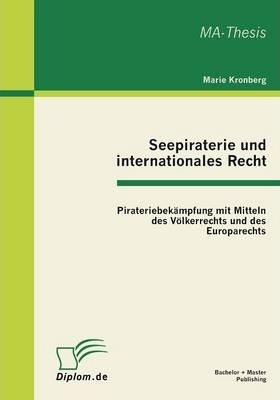 Seepiraterie Und Internationales Recht