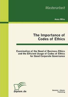 The Importance of Codes of Ethics