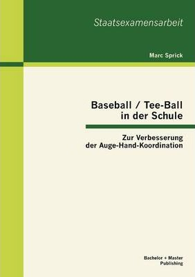 Baseball / Tee-Ball in Der Schule