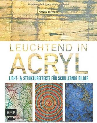 Leuchtend in Acryl