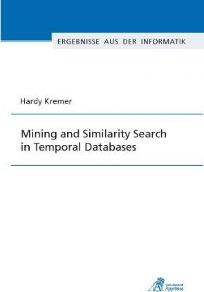 Mining and Similarity Search in Temporal Databases